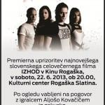 Premiera filma IZHOD z Aljošo Kovačičem v Rogaški Slatini – podarjamo vstopnice