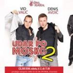 Vabimo: Udar po moško 2 z Vidom Valičem in Denisom Avdićem v Celju – pletna prodaja vstopnic na Polovička.si