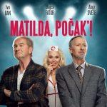 Vabimo na komedijo Matilda, počak'! v Šentjur