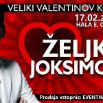 Vabimo na veliki Valentinov koncert Željka Joksimovića v Celje – vstopnice pol ceneje