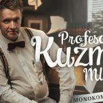 Profesor Kuzman mlajši bo predaval v Šentjurju in Celju – zagotovite si vstopnico za monokomedijo!